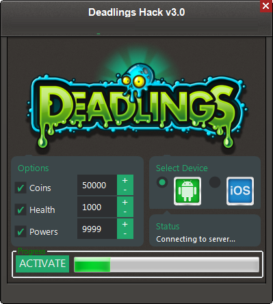 Deadlings Hack Tool