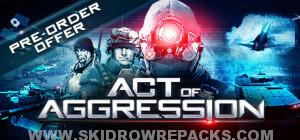 Act of Aggression Full Version