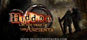 Hidden On the trail of the Ancients Full Crack