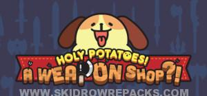 Holy Potatoes A Weapon Shop Full Crack