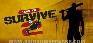 How to Survive 2 Full Version