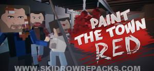 Paint the Town Red Full Version