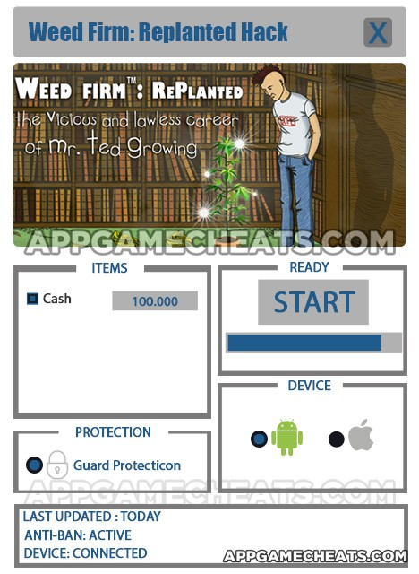 Weed Firm: RePlanted Hack