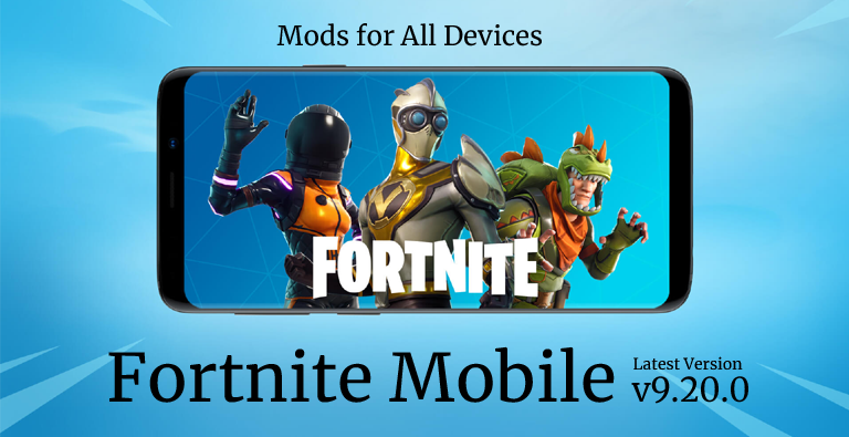 Fortnite Mobile Android APK v9.20.0 (MOD, All Device)