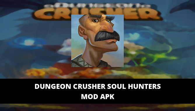 Dungeon Crusher Soul Hunters Featured Cover